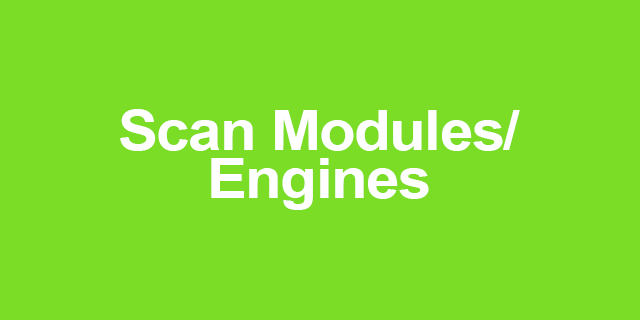 Scan Modules/ Engines